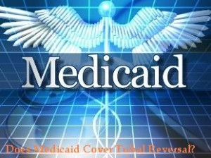 Does Medicaid Cover Tubal Reversal